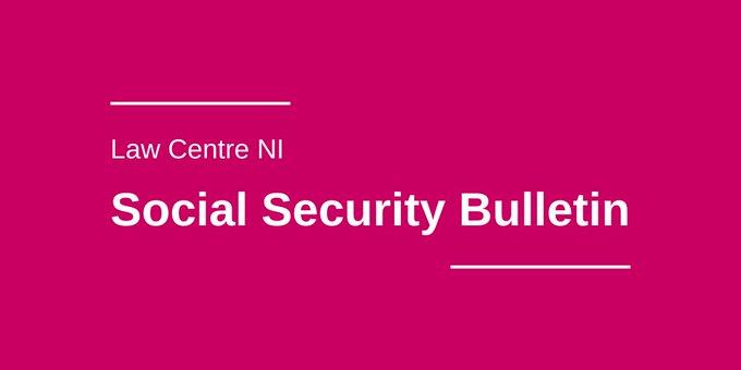 Law Centre NI Social Security Bulletin