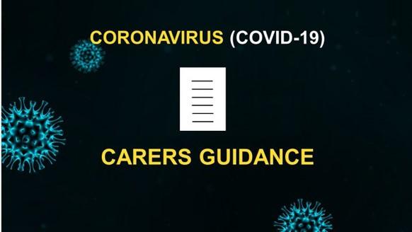 Carers Guidance (Covid 19)